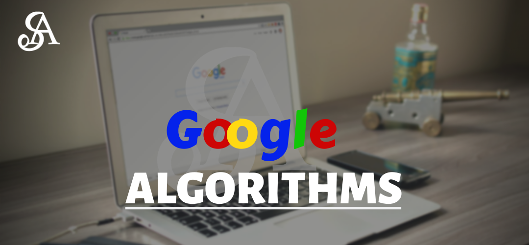 All you need to know about Google Algorithm