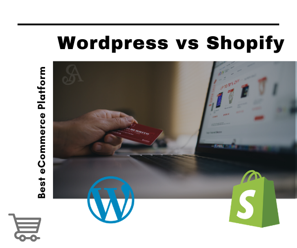 Wordpress vs Shopify which one is best?